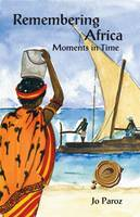 Remembering Africa: Moments in Time