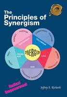 The Principles of Synergism: Radical...