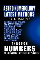 Astro Numerology: Latest Methods