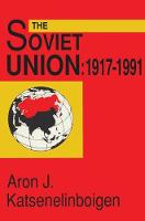 The Soviet Union: 1917-1991