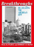 Breakthroughs: Re-Creating the American City