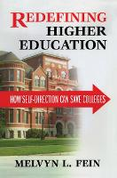Redefining Higher Education: How...