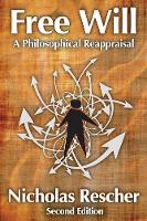 Free Will: A Philosophical Reappraisal