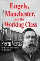 Engels, Manchester, and the Working...
