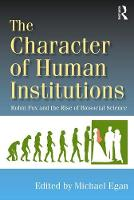 The Character of Human Institutions:...