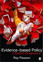 Evidence-Based Policy: A Realist...