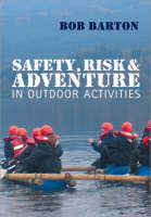 Safety, Risk and Adventure in Outdoor...
