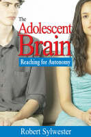 The Adolescent Brain: Reaching for...