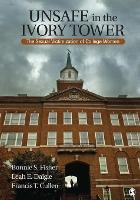 Unsafe in the Ivory Tower: The Sexual...