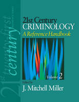 21st Century Criminology: A Reference...