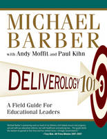 Deliverology 101: A Field Guide For...