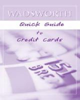 Wadsworth Quick Guide to Credit Cards