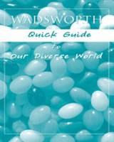 Wadsworth Quick Guide to Our Diverse...
