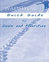 Wadsworth Quick Guide to Goals and...