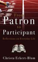 From Patron to Participant