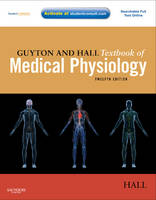 Guyton and Hall Textbook of Medical...