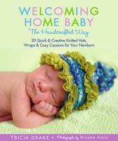 Welcoming Home Baby the Handcrafted...