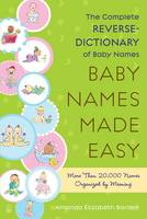 Baby Names Made Easy: The Complete...