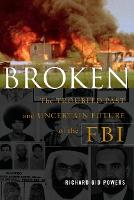 Broken: The Troubled Past and...