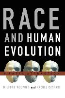 Race and Human Evolution: A Fatal...