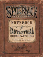 Spiderwick's Notebook for Fantastical...