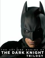 The Art and Making of the Dark Knight...