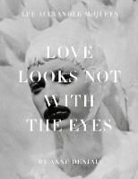 Love Looks Not with the Eyes: ...