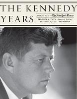The Kennedy Years: From the Pages of...