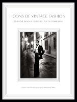 Icons of Vintage Fashion: Definitive...