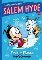 The Misadventures of Salem Hyde:...