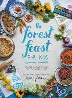 The Forest Feast for Kids: Colorful...