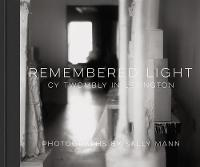 Remembered Light: Cy Twombly in...