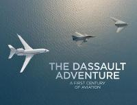 The Dassault Adventure: A First...