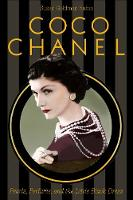 Coco Chanel: Pearls, Perfume, and the...