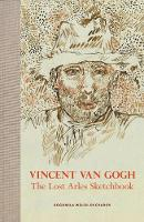 Vincent van Gogh: The Lost Arles...