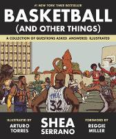 Basketball (and Other Things): A...