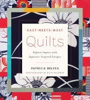 East-Meets-West Quilts: Explore ...