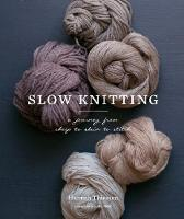 Slow Knitting: A Journey from Sheep ...