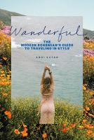 Wanderful: The Modern Bohemian's ...