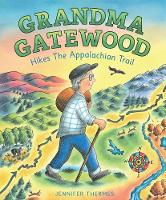 Grandma Gatewood Hikes the ...