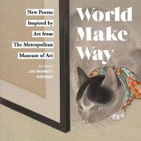 World Make Way: New Poems Inspired by...