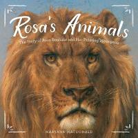 Rosa's Animals: The Story of Rosa...