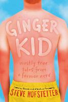 Ginger Kid: Mostly True Tales from a...
