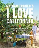 Nathan Turner's I Love California:...