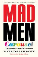 Mad Men Carousel (Paperback Edition):...