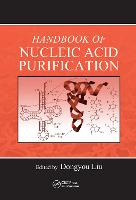 Handbook of Nucleic Acid Purification
