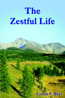 The Zestful Life
