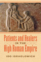 Patients and Healers in the High ...