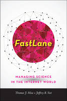 Fastlane: Managing Science in the...