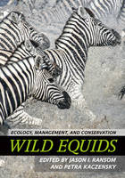 Wild Equids: Ecology, Management, and...